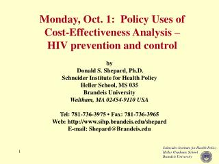 Monday, Oct. 1:  Policy Uses of Cost-Effectiveness Analysis   HIV prevention and control