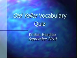 Old Yeller  Vocabulary Quiz