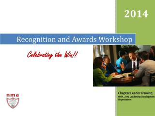 Recognition and  Awards Worksho p