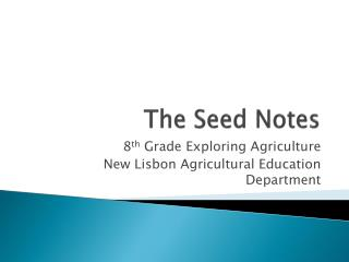 The Seed Notes