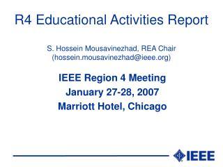 IEEE Region 4 Meeting January 27-28, 2007 Marriott Hotel, Chicago