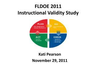 FLDOE 2011  Instructional Validity Study