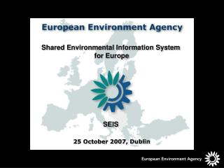 Shared Environmental Information System  for Europe SEIS