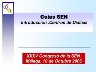 Guías SEN Introduccion .Centros de Dialisis