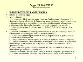 Legge 23 11/01/1996  Norme sull'edilizia scolastica.