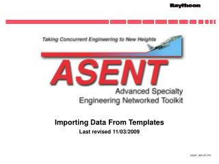 Importing Data From Templates  Last revised 11/03/2009
