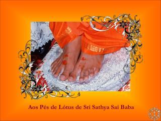 Aos Pés de Lótus de Sri Sathya Sai Baba