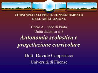 Dott. Davide Capperucci Universit� di Firenze