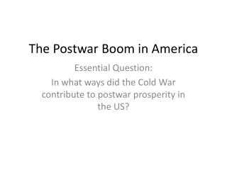 The Postwar Boom in America