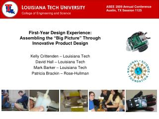 """First-Year Design Experience:  Assembling the """"Big Picture"""" Through  Innovative Product Design"""