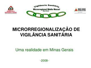MICRORREGIONALIZAÇÃO DE  VIGILÂNCIA SANITÁRIA