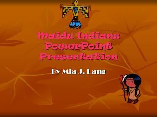 Maidu Indians PowerPoint Presentation