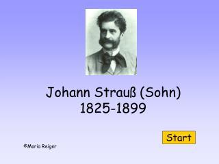 Johann Strau  Sohn 1825-1899