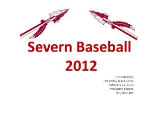 Severn Baseball  2012