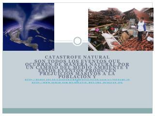 CATASTROFE NATURAL