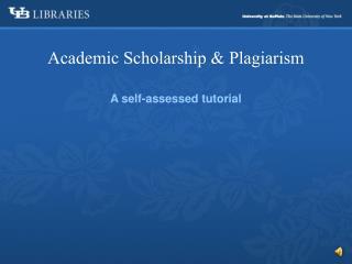 Academic Scholarship & Plagiarism
