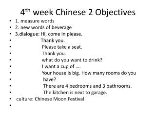 4 th  week Chinese 2 Objectives