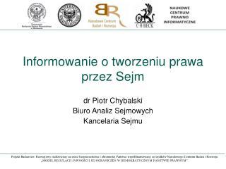 Informowanie o tworzeniu prawa przez Sejm