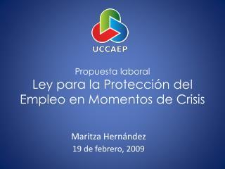Propuesta laboral Ley para la Protecci�n del Empleo en Momentos de Crisis