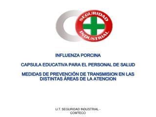 INFLUENZA PORCINA CAPSULA EDUCATIVA PARA EL PERSONAL DE SALUD