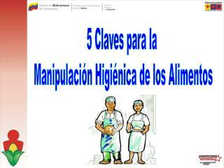 5 Claves para la  Manipulación Higiénica de los Alimentos
