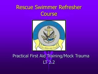 Rescue Swimmer Refresher Course