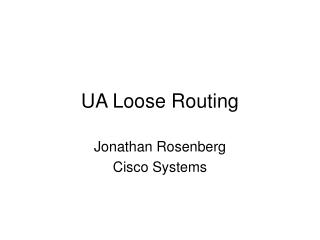 UA Loose Routing