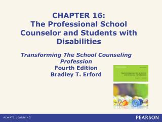 CHAPTER 16: The Professional School Counselor and Students with Disabilities