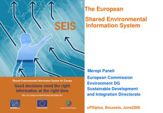 The European     Shared Environmental Information System Meropi Paneli European Commission