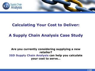 Calculating Your Cost to Deliver: A Supply Chain Analysis Case Study