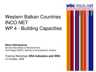Western Balkan Countries INCO.NET WP 4 - Building Capacities