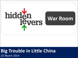 Big Trouble in Little China 25 March 2014