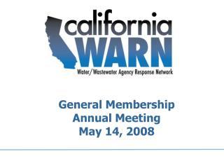 General Membership  Annual Meeting May 14, 2008