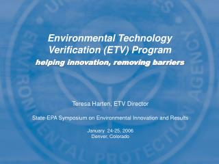 Environmental Technology Verification (ETV) Program helping innovation, removing barriers