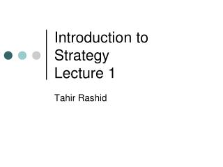 Introduction to Strategy Lecture 1