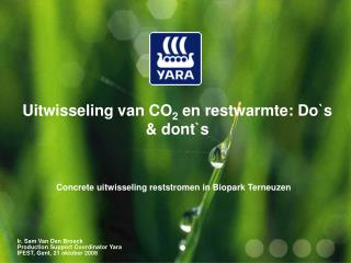 Uitwisseling van CO 2  en restwarmte: Do`s & dont`s