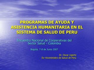 PROGRAMAS DE AYUDA Y ASISTENCIA HUMANITARIA EN EL SISTEMA DE SALUD DE PERU