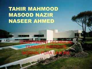 TAHIR MAHMOOD MASOOD NAZIR NASEER AHMED