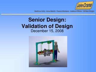 Senior Design: Validation of Design