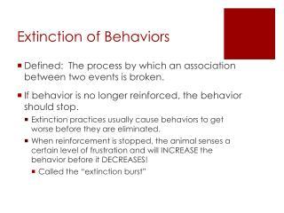 Extinction of Behaviors