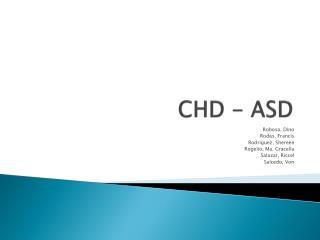CHD - ASD