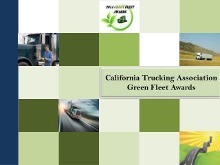 California Trucking Association  Green Fleet Awards