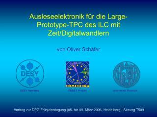 Ausleseelektronik für die Large-Prototype-TPC des ILC mit Zeit/Digitalwandlern