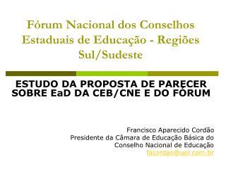Fórum Nacional dos Conselhos Estaduais de Educação - Regiões Sul/Sudeste
