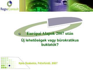 Ily �s Szabolcs ,  F�lixf�rd?, 2 007