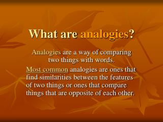 What are  analogies ?