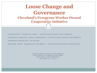 Loose Change and Governance Cleveland's Evergreen  Worker Owned  Cooperative  Initiative
