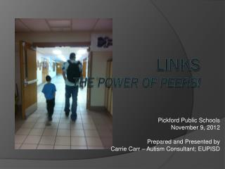 LINKS The Power of Peers!