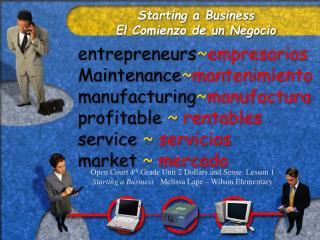 Starting a Business El Comienzo de un Negocio