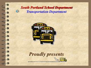 South Portland School Department  Transportation Department